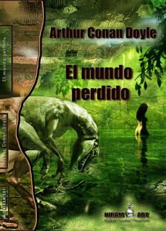 Arthur Conan Doyle - El mundo perdido