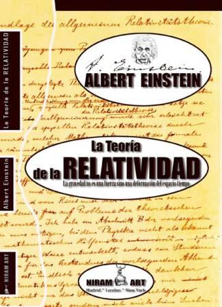Albert Einstein - La Teoría de la Relatividad