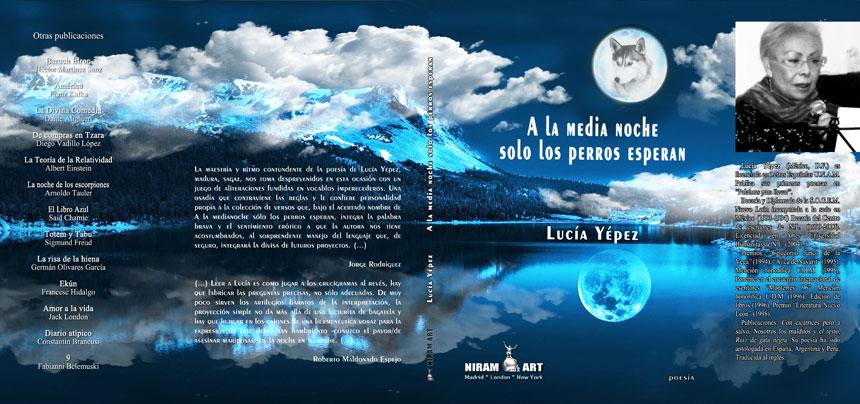 Lucía Yépez - A la media noche solo los perros esperan, Niram Art