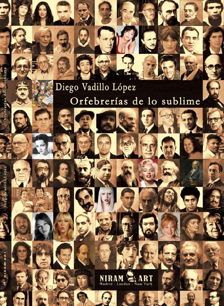 Orfebrerías de lo sublime – Diego Vadillo López, Niram Art Editorial