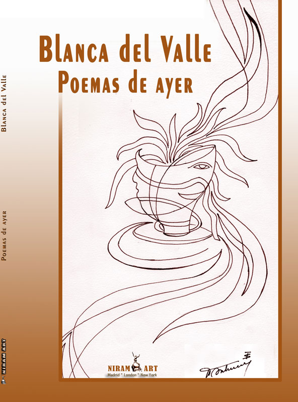Poemas de ayer – Blanca del Valle,Editorial Niram Art