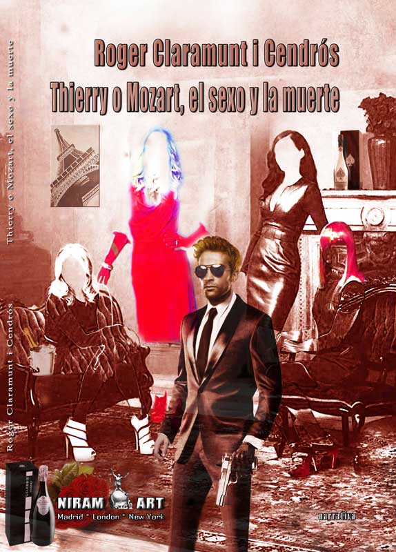 Thierry o Mozart, el sexo y la muerte - Roger Claramunt i Cendrós